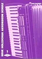 Neue Holzschuh Akkordeon Schule - Band 1