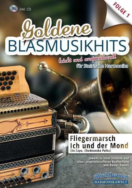 Goldene Blasmusikhits - Folge 1