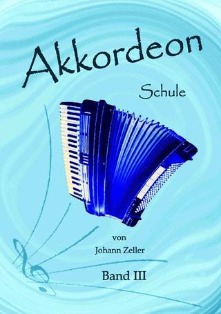 Akkordeon Schule von Johann Zeller - Band 3